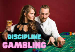 Discipline Professional Gambler